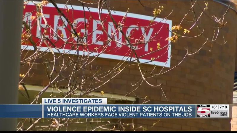 VIDEO: Healthcare workers experiencing violence inside SC hospital walls
